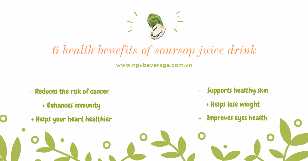 6 health benefits of soursop juice drink