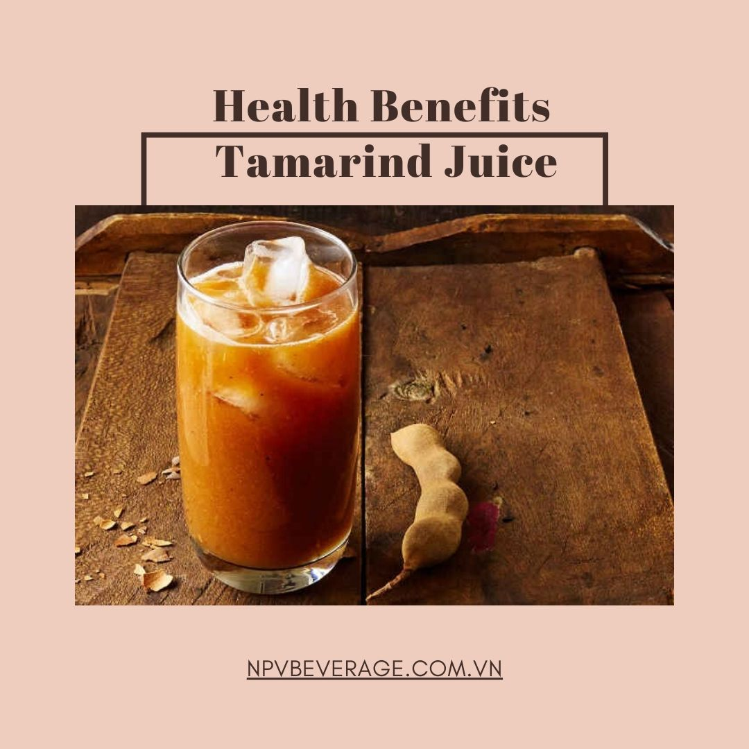 Tamarind Juice drink has many health benefits for your health