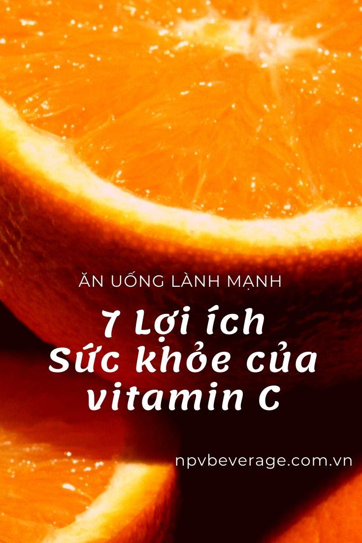 7 công dụng của vitamin C